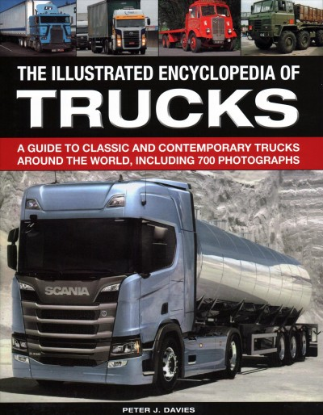 The Illustrated Encyclopedia of Trucks