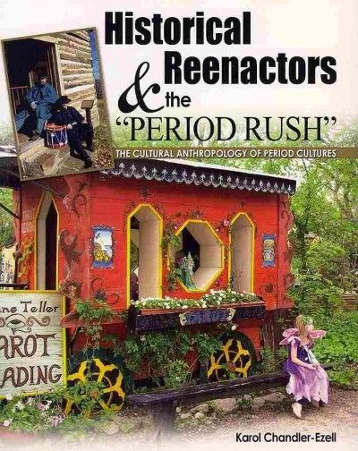 "Historical Reenactors & the ""Period Rush"""