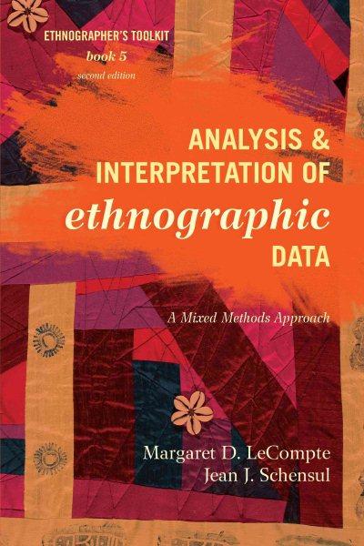 Analysis and Interpretation of Ethnographic Data