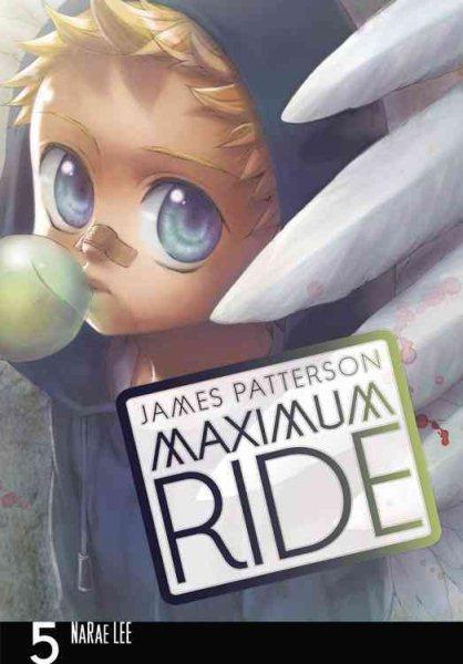 Maximum Ride 5