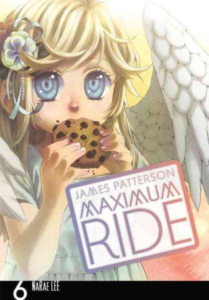 Maximum Ride: the Manga 6