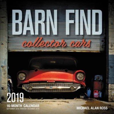 Barn Find Collector Cars 2019 Calendar
