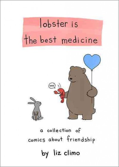Lobster Is the Best Medicine: A Collection of Comics About Friendship麗池的異想世界: 龍蝦治百瞎