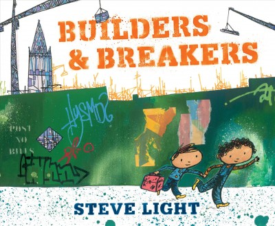 Builders and Breakers