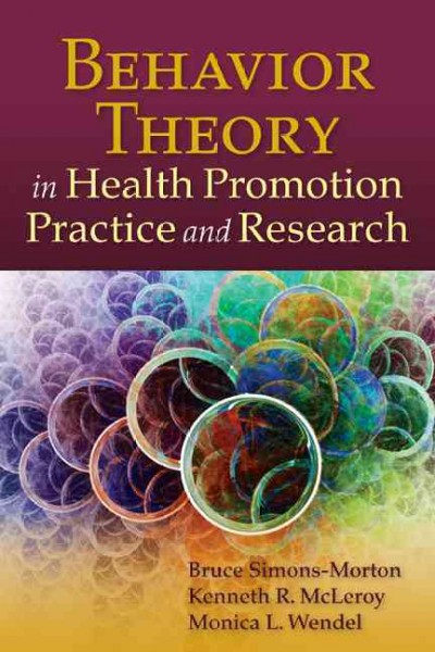 Behavior Theory in Health Promotion Practice & Research