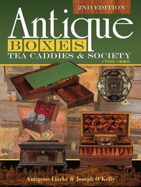 Antique Boxes, Tea Caddies & Society