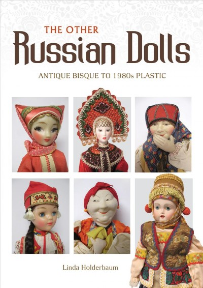 The Other Russian Dolls