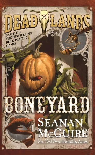 Deadlands - Boneyard