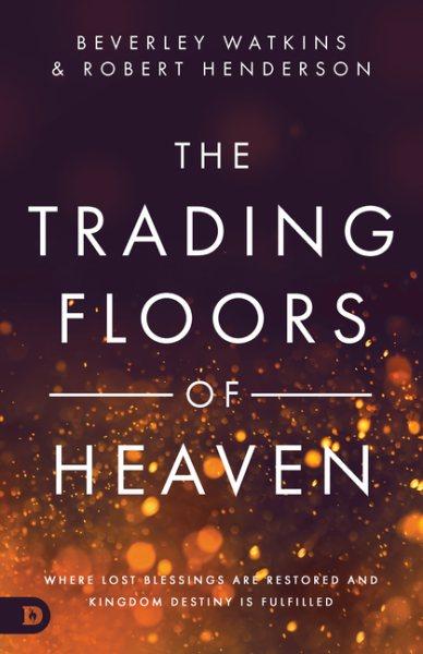The Trading Floors of Heaven