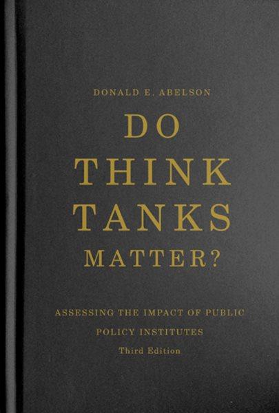 Do Think Tanks Matter?