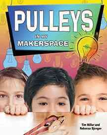 Pulleys in My Makerspace