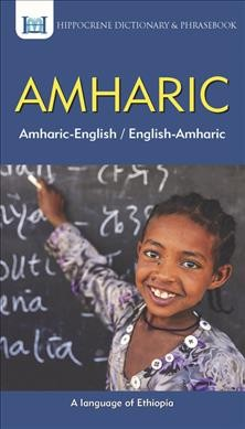 Amharic-english/ English-amharic Dictionary & Phrasebook
