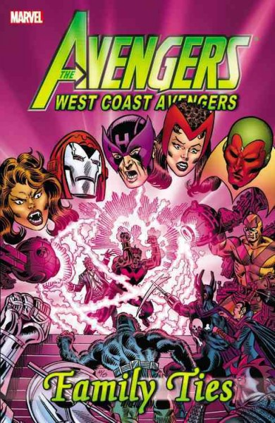 Marvel``s The Avengers:West Coast Avengers-Family Ties 復仇者聯盟系列漫畫