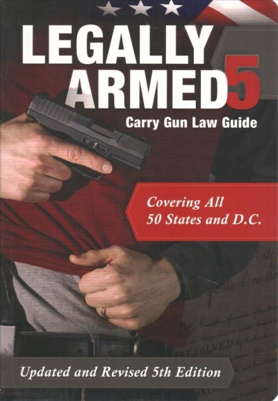 Legally Armed - Carry Gun Law Guide