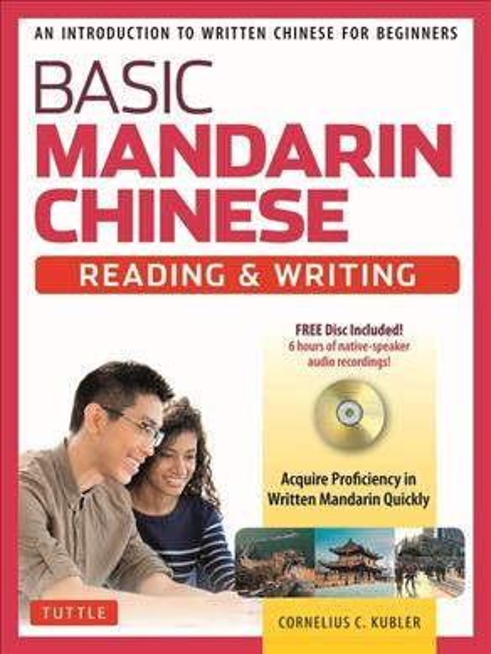 Basic Mandarin Chinese - Reading & Writing