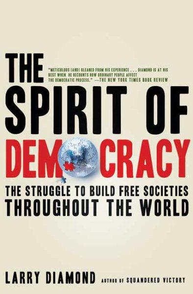 The Spirit of Democracy 改變人心的民主精神