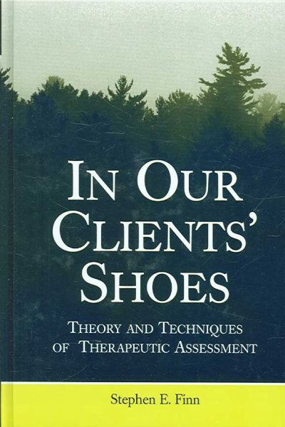 In Our Clients' Shoes
