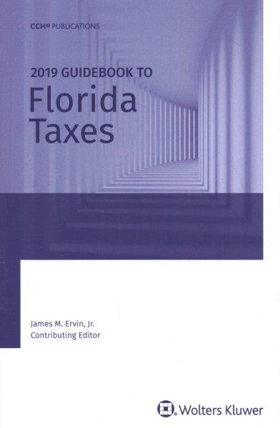 Florida Taxes, Guidebook to 2019