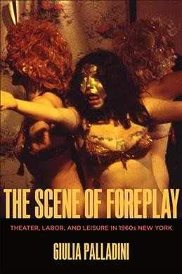 The Scene of Foreplay