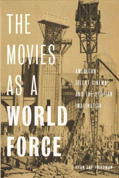 The Movies As a World Force