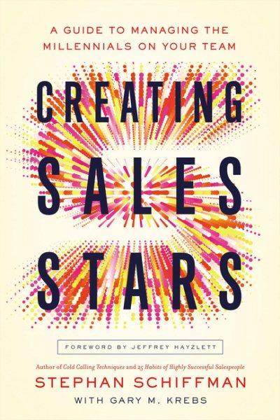 Creating Sales Stars