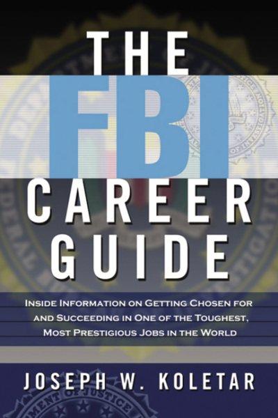 The FBI Career Guide