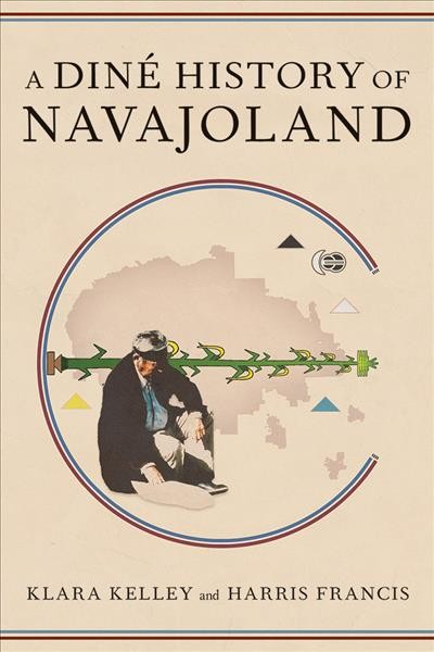 A Din?History of Navajoland