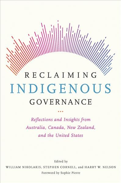 Reclaiming Indigenous Governance