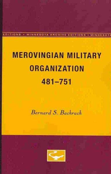 Merovingian Military Organization, 481-751