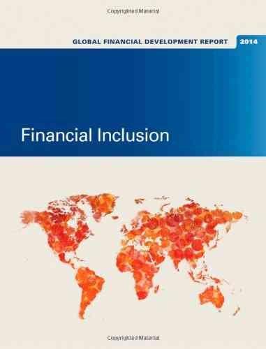 Global Financial Development Report 2014: Financial Inclusion