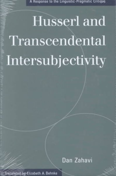 Husserl and transcendental intersubjectivity : a response to the linguistic-pragmatic critique