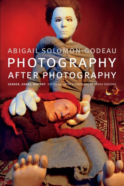 Photography after photography:gender- genre- history