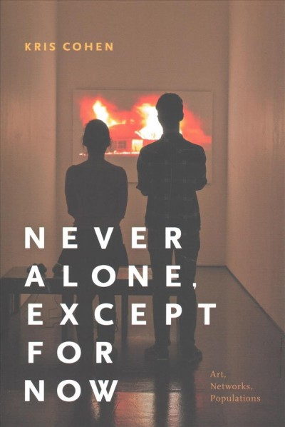 Never Alone, Except for Now