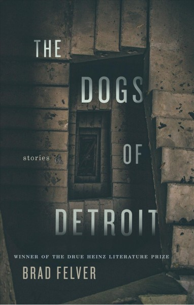 Dogs of Detroit the