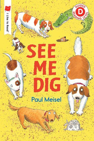 See Me Dig