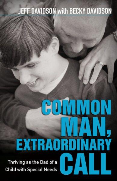 Common Man, Extraordinary Call