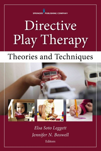 Directive play therapy :  theories and techniques /