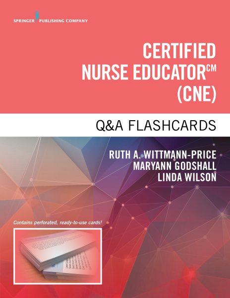 Certified Nurse Educator Q&a Flashcards