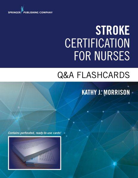 Stroke Certified Registered Nurse Q&a Flashcards