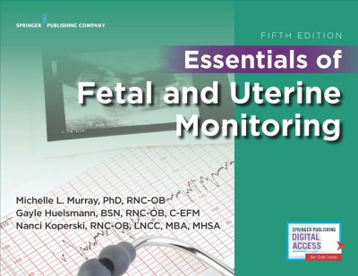 Essentials of Fetal and Uterine Monitoring