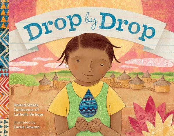 Drop by drop