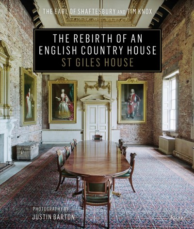 The rebirth of an English country house : : St. giles house