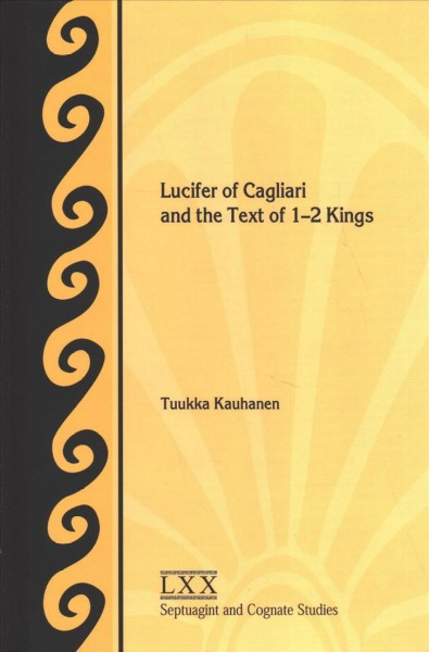 Lucifer of Cagliari and the Text of 1-2 Kings