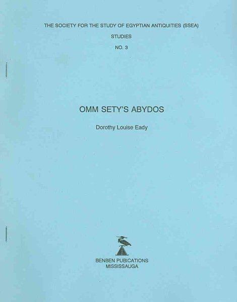 Omm Sety's Abydos