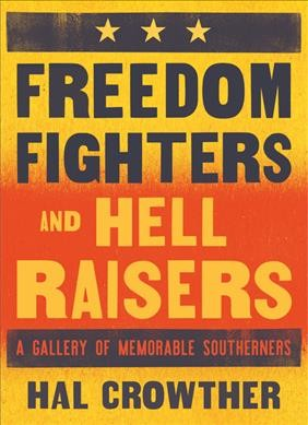 Freedom Fighters and Hell Raisers