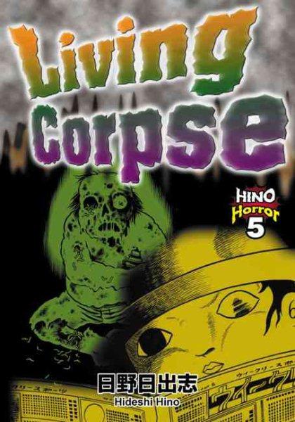 Living Corpse: Hino Horror #5