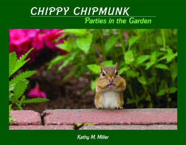 Chippy Chipmunk Parties in the Garden