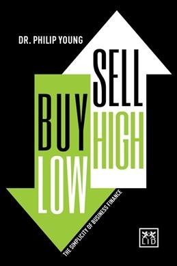Buy Low, Sell High & Here Why