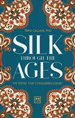 Silk Through the Ages