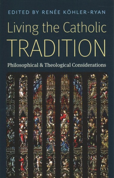 Living the Catholic Tradition
